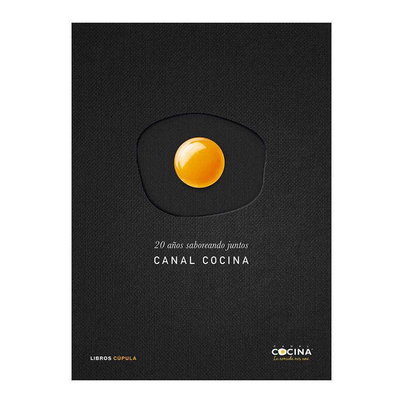 20 años saboreando juntos el libro de recetas de Canal Cocina