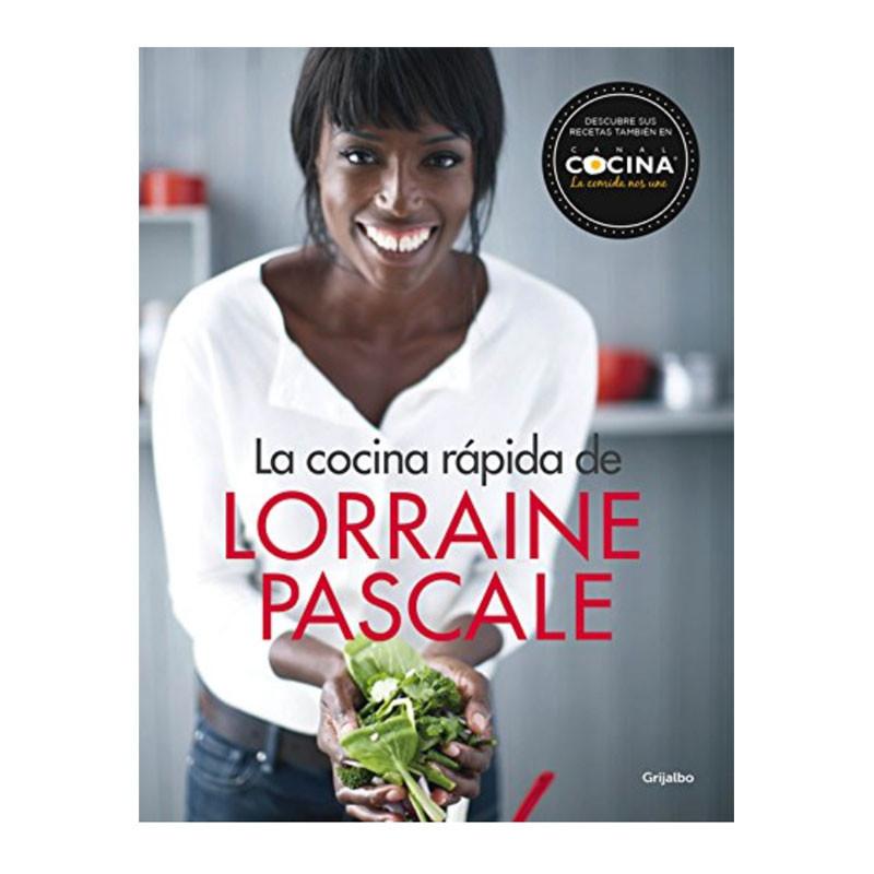 Portada del libro la cocina rápida de Lorraine Pascale Canal Cocina